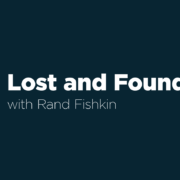Lost and Founder with Rand Fishkin