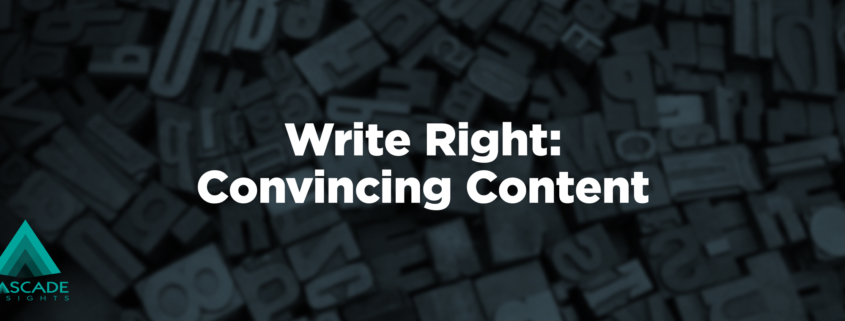 Write Right: Convincing Content