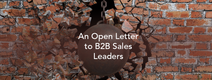 an open letter to b2b sales leaders