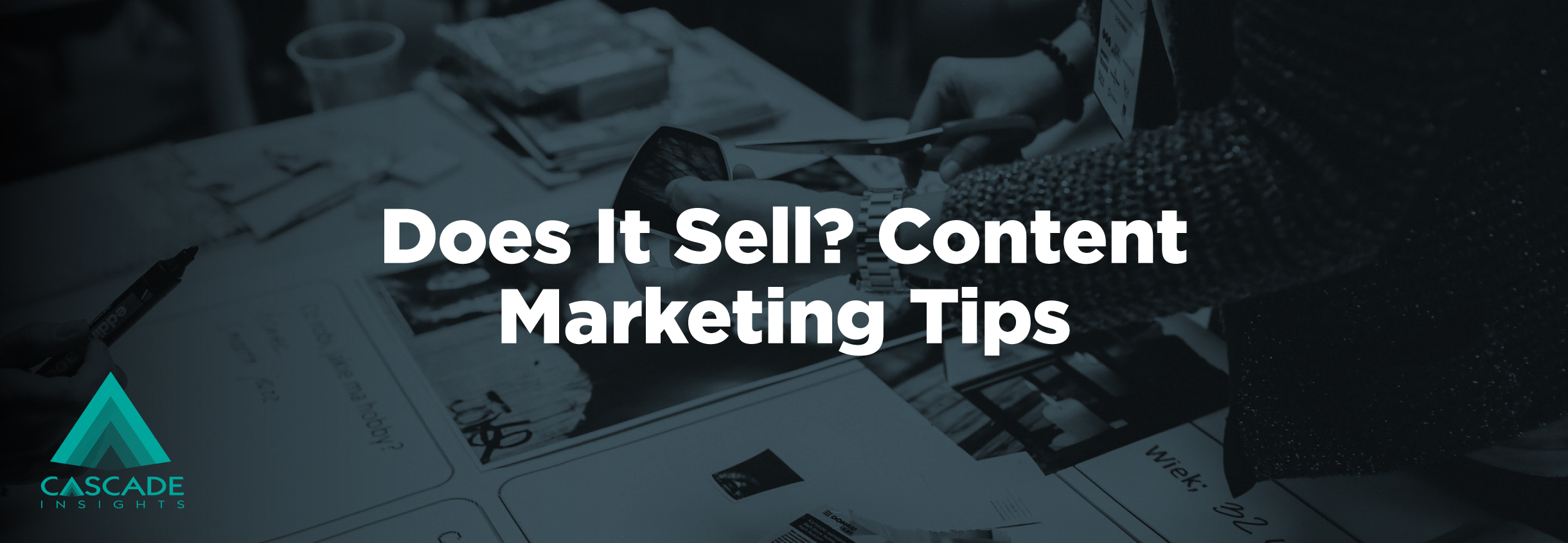 Does it Sell? Content Marketing Tips