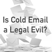 Is Cold Email a Legal Evil?