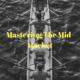 mastering the mid-market