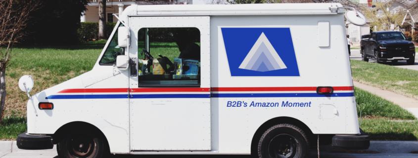 B2B's Amazon Moment
