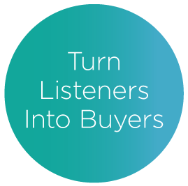 Cascade Insights can help you turn listeners into buyers