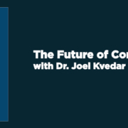 Interview with Dr. Joel Kvedar on the Future of Connected Health