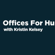 B2B Revealed: Offices For Humans, Tech Office Culture