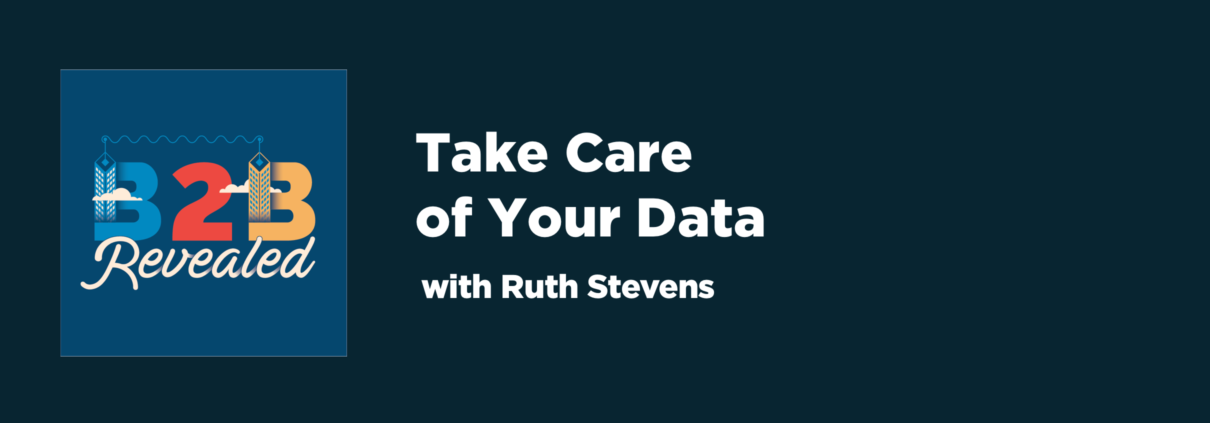 Take Care of Your Data | B2B data-driven marketing