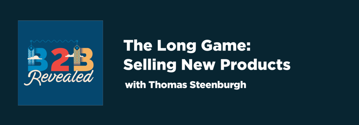 The Long Game: Selling New Products | New Product Sales | Cascade Insights