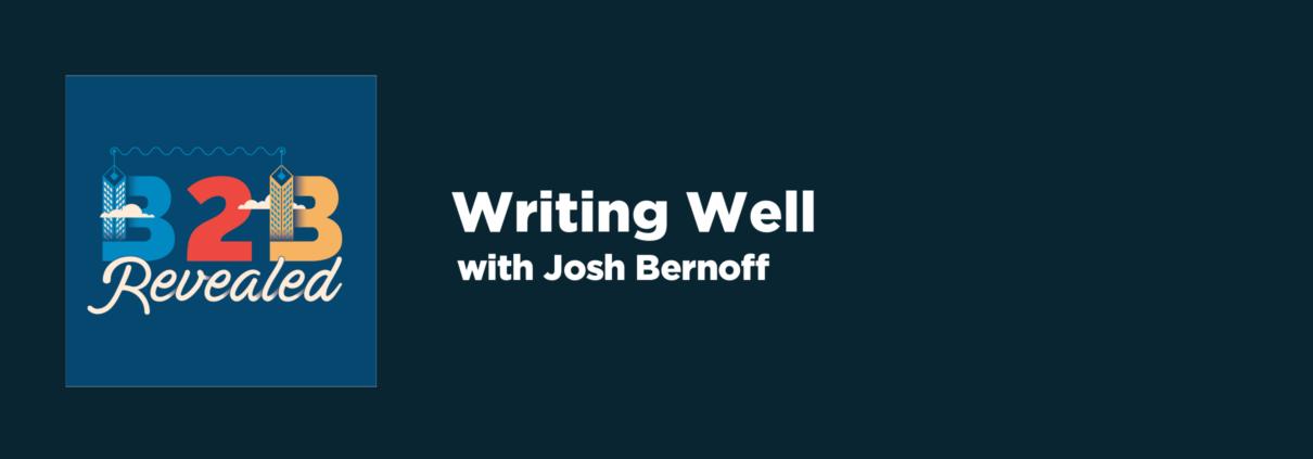 Writing Well | B2B Content Writing | Cascade Insights
